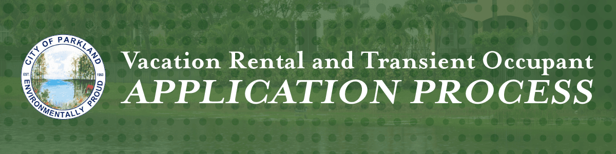 Header image for the Vacation Rental page stating Vacation Rental Transient Occupant Application Pro