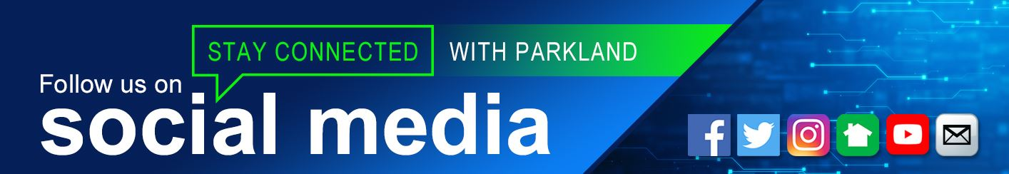 Stay Connected with Parkland