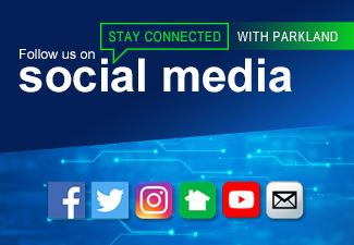 Stay Connected with Parkland and Follow Us on Social Media